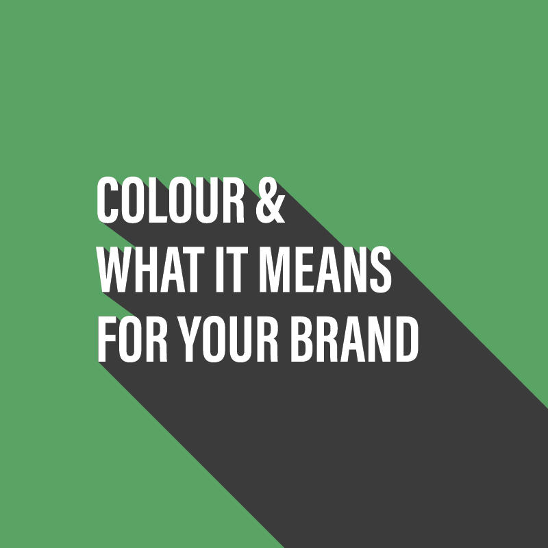 Colour and what it means for your brand