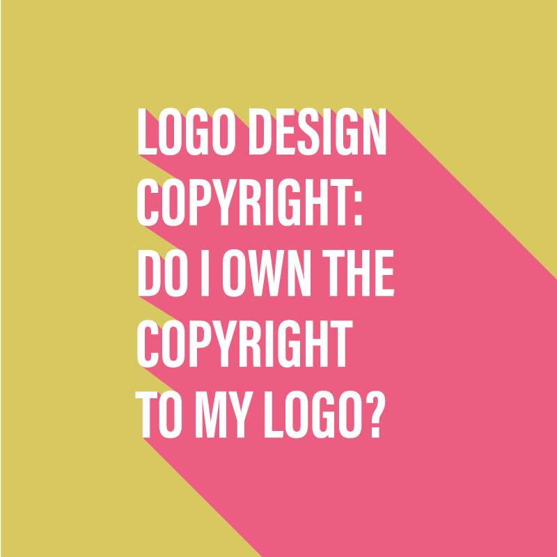 Logo design copyright - Do I own the copyright to my logo?