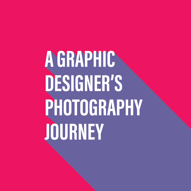 A graphic designers photography journey