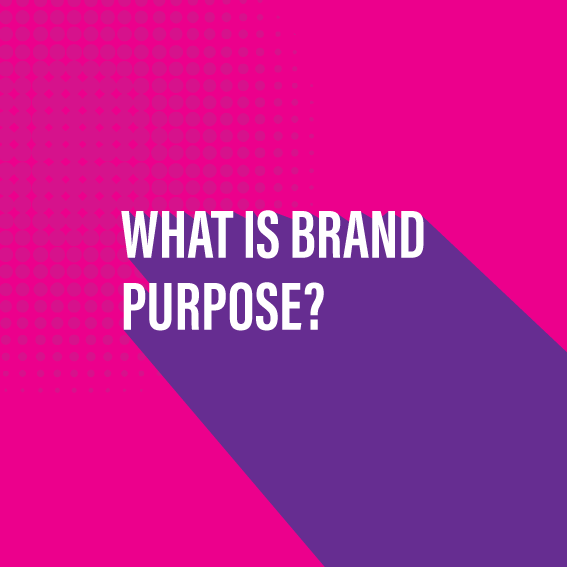 What is brand purpose?