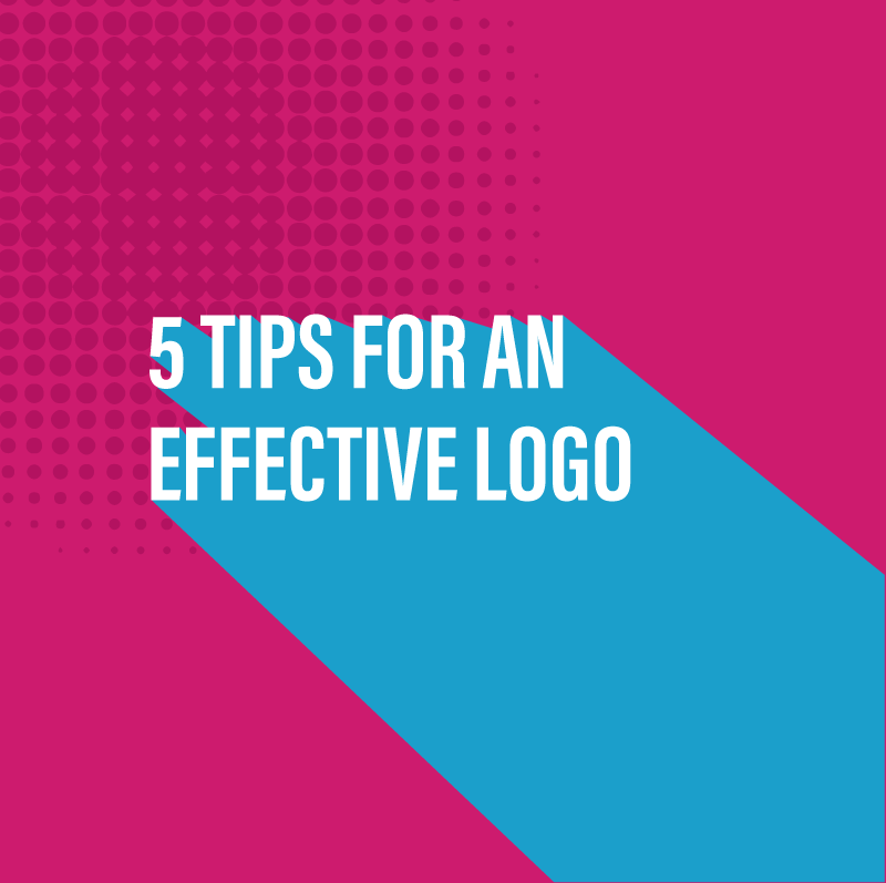 5 Tips for an effective logo